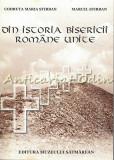 Cumpara ieftin Din Istoria Bisericii Romine Unite - Codruta Maria Stirban, Marcel Stirban