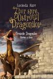 Zbor spre Ostrovul Dragonilor. Cronicile Dragonilor (vol. 2)