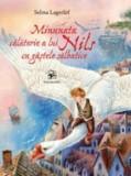 Minunata calatorie a lui Nils cu gastele salbatice/Selma Lagerlof