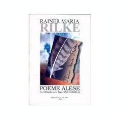 Rainer Maria Rilke - Poeme alese