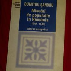 Miscari de populatie in Romania  : (1940-1948) / Dumitru Sandru