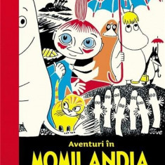 Aventuri in Momilandia vol. 1   Tove Jansson