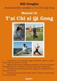 Cumpara ieftin Manual de T'ai Chi si Qi Gong/Bill Douglas