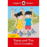Topsy and Tim Go to London. Ladybird Readers Level 1