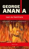 Test de fiabilitate, George Anania