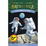 Calatorie pe Luna. Portalul magic nr. 8 (Editia a II-a)