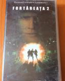 FORTAREATA 2- FILM CASETA VIDEO VHS