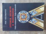 ISTORIA SECRETA A MASONERIEI - TESU SOLOMOVICI, 2008
