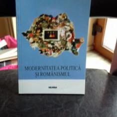 MODERNITATEA POLITICA SI ROMANISMUL - CRISTIAN PREDA