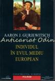 Cumpara ieftin Individul In Evul Mediu European - Aaron J. Gurjewitsch