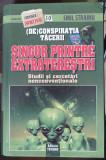 Adevarul Emil Strainu (De)Conspiratia Tacerii Singur Printre Extraterestri