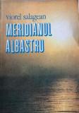 Meridianul albastru Viorel Salagean, Alta editura