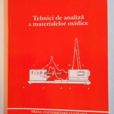 TEHNICI DE ANALIZA A MATERIALELOR OXIDICE de FIRUTA GOGA , 2006
