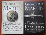 A DANCE WITH DRAGONS 1+2(engleza), GEORGE R.R. MARTIN, paperback edition 2011/12