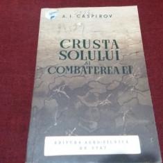 A I CASPIROV - CRUSTA SOLULUI SI COMBATEREA EI 1953