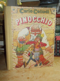 CARLO COLLODI - PINOCCHIO _ POVESTEA UNEI PAPUSI DE LEMN , ILUSTRATII , 1991