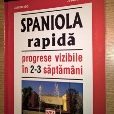 Spaniola rapida - Juan Mundo; Jesus Sandoval (Editura Niculescu, 2003)