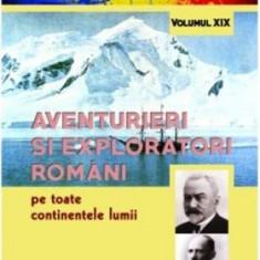 Aventurieri și exploratori români pe toate continentele