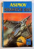 SOARELE GOL de ISAAC ASIMOV , 1993