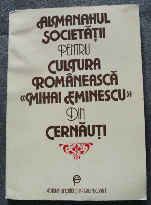 """Almanahul Societății pentru Cultura Românească """"Mihai Eminescu"""" din Cernăuți foto"""