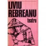 Teatru, Liviu Rebreanu