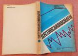Electrocardiografie. Aparut 1993 - Georgeta Scripcaru, Maria Covic, G. Ungureanu