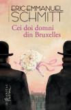Cei doi domni din Bruxelles Ed.2018 - Eric-Emmanuel Schmitt