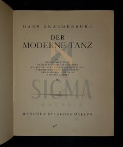 BRANDENBURG HANS - DER MODERNE TANZ (DANSUL MODERN), 1913, Munchen
