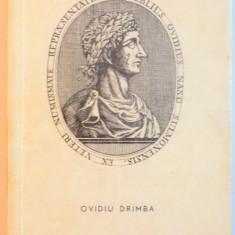 OVIDIU , POETUL ROMEI SI AL TOMISULUI de OVIDIU DRIMBA ,