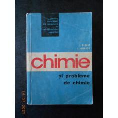 I. RISAVI, I. IONESCU - CHIMIE SI PROBLEME DE CHIMIE (1971)
