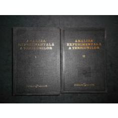 D. R. MOCANU - ANALIZA EXPERIMENTALA A TENSIUNILOR 2 volume, editie cartonata