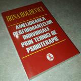 Irina Holdevici - Ameliorarea performantelor individuale prin tehnici ...