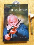 Lucian Pintilie - BRICABRAC (Ed. Humanitas, 2003), Nemira