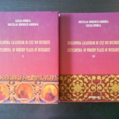LUCIA STOICA, NECULAI I. GHINEA - ENCICLOPEDIA LACASURILOR DE CULT DIN BUCURESTI