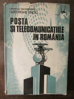 POSTA SI TELECOMUNICATIILE IN ROMANIA-GHEORGHE ENCIU foto