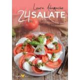 24 de retete: Salate delicioase si usor de preparat - Laura Adamache