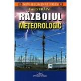 Razboiul meteorologic - Emil Strainu