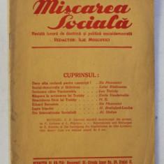 MISCAREA SOCIALA - REVISTA LUNARA DE DOCTRINA SI POLITICA SOCIALDEMOCRATA , ANUL IV , NO. 1 , IANUARIE , 1933