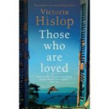 Those Who Are Loved - Victoria Hislop