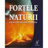 Cumpara ieftin Fortele naturii enciclopedie pentru copii