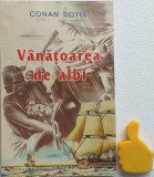 Vanatoarea de albi Conan Doyle