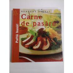 Pofta buna! * Carne de pasare - READER'S DIGEST