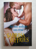SA NU SEDUCI UN CRAI - Sabrina Jeffries (Iubiri de Poveste)