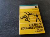 EUGENIU SCARLAT - LECTIA DE EDUCATIE FIZICA METODE SI MIJLOACE
