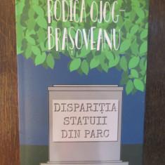 Disparitia statuii din parc - Rodica Ojog-Brasoveanu , 2019, Nemira