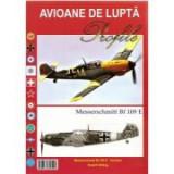 Avioane de lupta. Messerschmitt Bf 109 E - Rudolf Hofling