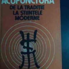Acupunctura De La Traditie La Stiintele Moderne - Dumitru Constantin Constantin Ionescu-tirgoviste ,545961