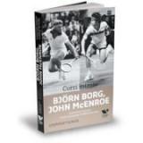 Victoria Books: Corzi intinse. Bjorn Borg, John McEnroe si povestea nespusa a celei mai aprige rivalitati din tenis - Stephen Tignor, Publica