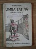 LIMBA LATINA PENTRU CLASA aIV a de BUJOR CHIRIAC CONSTANTINESCU ,1942