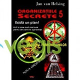 Organizatii secrete 5. Exista un plan! - Jan Van Helsing